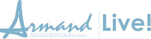 Armand Morin Live!